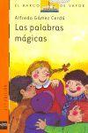 BVN 20. LAS PALABRAS MAGICAS
