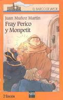 BVN 110. FRAY PERICO Y MONPETIT