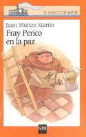 BVN 117. FRAY PERICO EN LA PAZ
