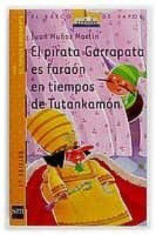 BVN 6. EL PIRATA GARRAPATA ES FARAON EN TIEMPOS DE TUTANKAMON