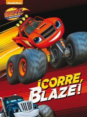 ¡CORRE, BLAZE! (BLAZE Y LOS MONSTER MACHINES. ACTIVIDADES)