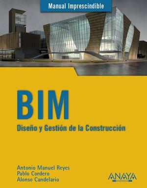 BIM. DISEÑO Y GESTION DE LA CONSTRUCCION