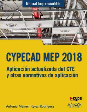 CYPECAD MEP 2018. DISEÑO Y CÁLCULO DE INSTALACIONES EN LOS EDIFICIOS