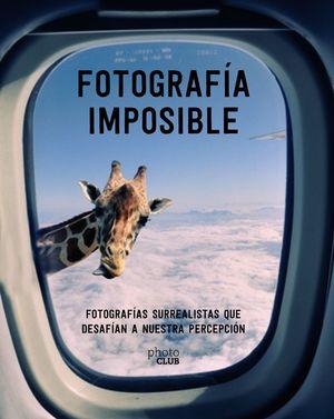 FOTOGRAFÍA IMPOSIBLE