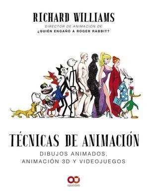 TECNICAS DE ANIMACION. DIBUJOS ANIMADOS, ANIMACION 3D Y VIDEOJUEGOS