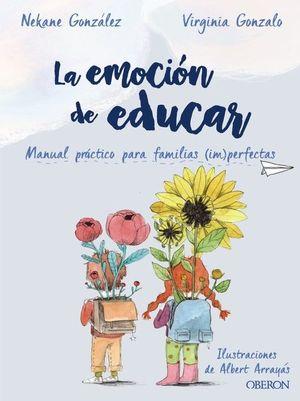 LA EMOCION DE EDUCAR