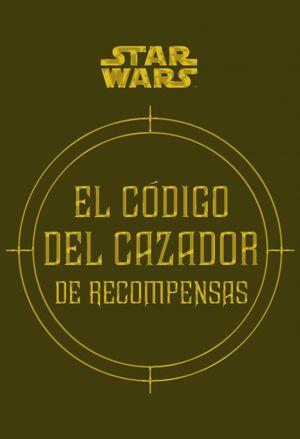EL CODIGO DEL CAZADOR DE RECOMPENSAS