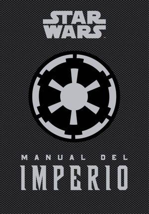 STAR WARS. MANUAL DEL IMPERIO