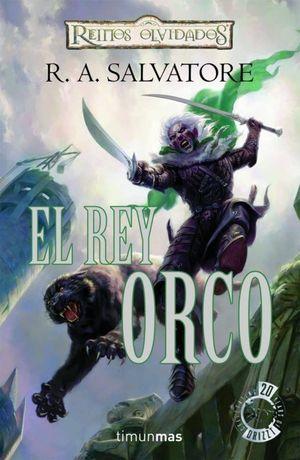 REINOS OLVIDADOS 1. EL REY ORCO
