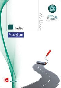INGLES WORKBOOK VAUGHAN SYSTEMS GRADO SUPERIOR