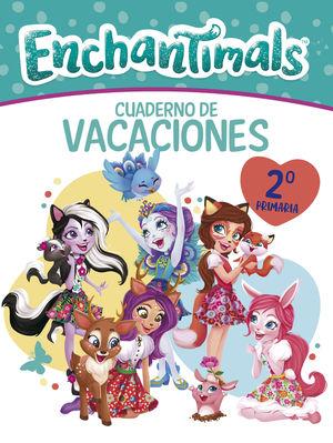 CUADERNO VACACIONES 2 EP ENCHANTIMALS PRIMARIA