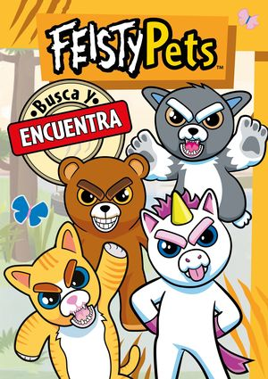BUSCA Y ENCUENTRA FEISTY PETS