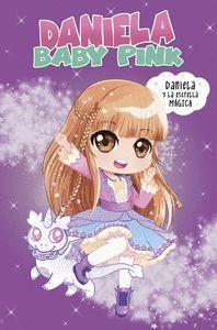 DANIELA BABY PINK. DANIELA Y LA ESTRELLA MAGICA