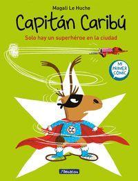 CAPITAN CARIBU. SOLO HAY UN SUPERHEROE EN LA CIUDAD