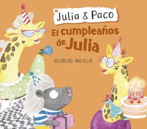 JULIA Y PACO. EL CUMPLEAÑOS DE JULIA