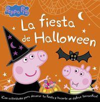 PEPA PIG. LA FIESTA DE HALLOWEEN