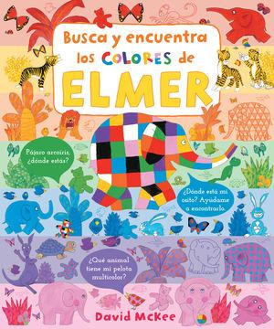 ELMER. BUSCA Y ENCUENTRA LOS COLORES DE ELMER