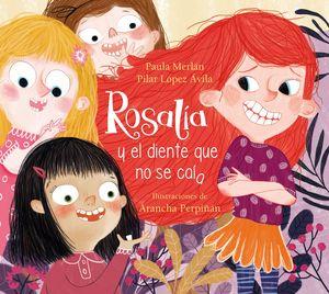 ROSALIA Y EL DIENTE QUE NO SE CAIA