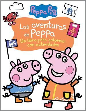 LAS AVENTURAS DE PEPPA PIG (ACTIVIDADES PARA COLOREAR)