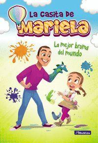 LA CASITA DE MARIELA 1. LA MEJOR BROMA DEL MUNDO