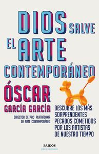 DIOS SALVE EL ARTE CONTEMPORANEO