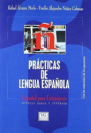 PRACTICAS DE LENGUA ESPAÑOLA NIVELES MEDIO Y SUPERIOR