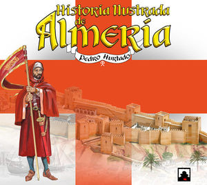 HISTORIA ILUSTRADA DE ALMERIA