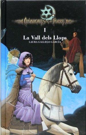 CRONIQUES DE LA TORRE 1. LA VAL DELS LLOPS (CATALAN)