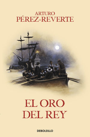EL CAPITAN ALATRISTE 4. EL ORO DEL REY