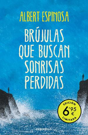 BRUJULAS QUE BUSCAN SONRISAS PERDIDAS (EDICION LIMITADA A PRECIO ESPECIAL)