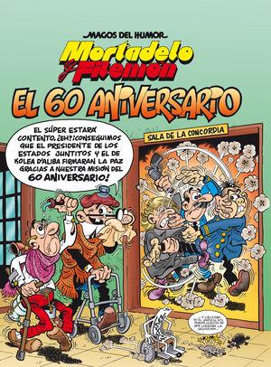 MORTADELO Y FILEMON 182. EL 60 ANIVERSARIO