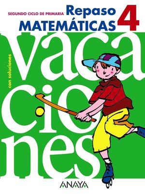 4EP. CUADERNO VACACIONES REPASO MATEMATICAS ANAYA