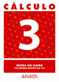 CÁLCULO 3. RESTAS SIN LLEVAR.