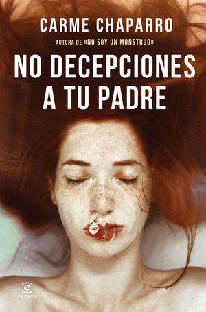 NO DECEPCIONES A TU PADRE