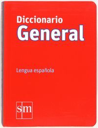 DICCIONARIO GENERAL 2012 SM