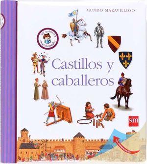 MUNDO MARAVILLOSO. CASTILLOS Y CABALLEROS