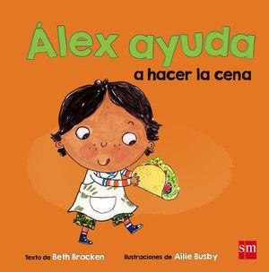 ALEX AYUDA A HACER LA CENA