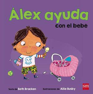ALEX AYUDA CON EL BEBE