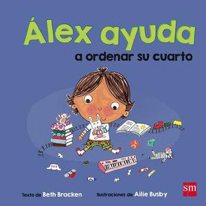 ALEX AYUDA A ORDENAR SU CUARTO