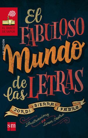BVR 186. EL FABULOSO MUNDO DE LAS LETRAS