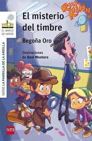 LA PANDILLA DE LA ARDILLA 4. EL MISTERIO DEL TIMBRE