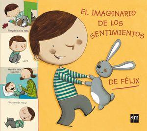 EL IMAGINARIO DE LOS SENTIMIENTOS DE FELIX