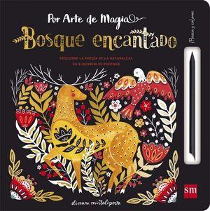 POR ARTE DE MAGIA 1. BOSQUE ENCANTADO