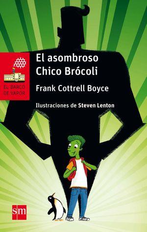 BVR 232. EL ASOMBROSO CHICO BROCOLI