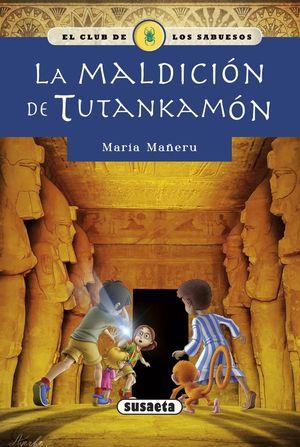 EL CLUB DE LOS SABUESOS 1. LA MALDICION DE TUTANKAMON