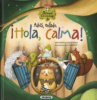 ADIOS, ENFADO. HOLA, CALMA