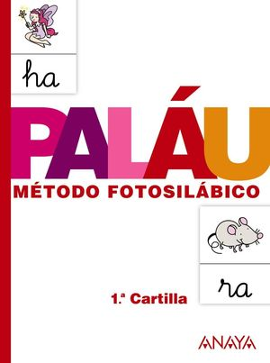 PALAU METODO FOTOSILABICO CARTILLA 1 2013
