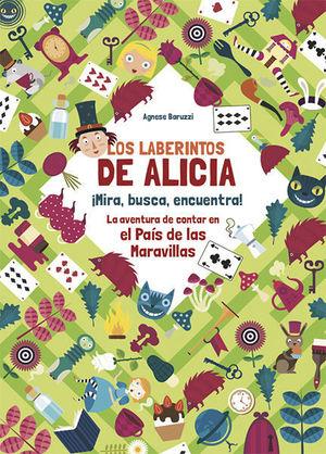 LOS LABERINTOS DE ALICIA