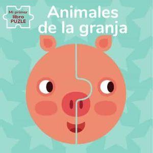 MI PRIMER LIBRO PUZLE. ANIMALES DE GRANJA