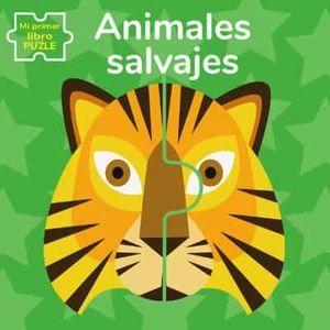 MI PRIMER LIBRO PUZLE. ANIMALES SALVAJES